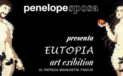Eutopia – Penelope Sposa